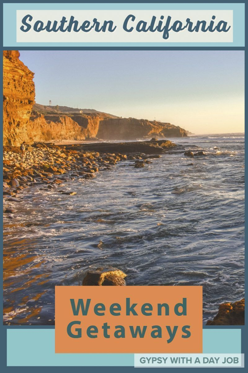 Weekends In Southern California Are You Looking To Get Out Of The City In The E Weekend Getaway California Los Angeles Weekend Getaway California Weekend
