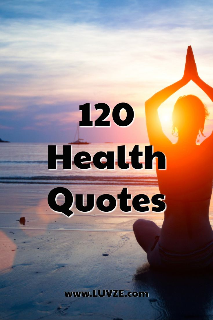 120 good health quotes and sayings good health quotes