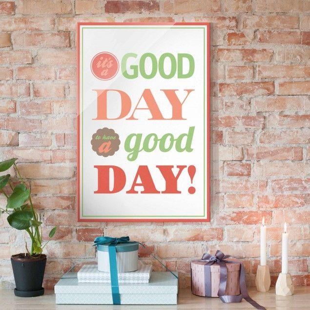 Glasbild - NoEV21 A #Good #Day - Hoch 32 #Glasbild #Glasbilder - glasbilder für die küche