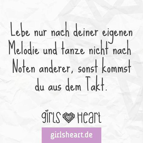 Sei immer nur du! Mehr Sprüche auf: www.girlsheart.de ...
