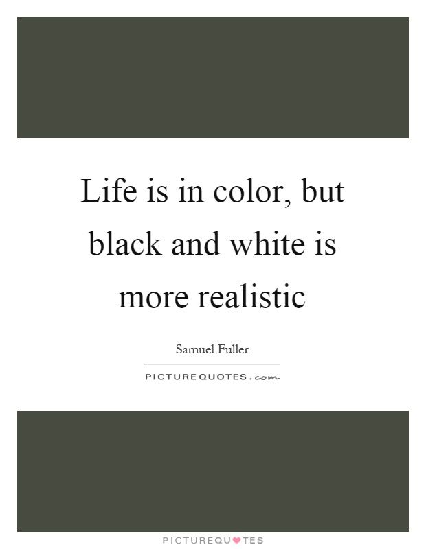 Pin By Omnispirit On Black White White Color Quotes Quotes
