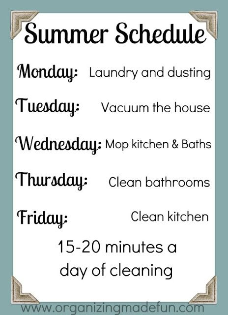 Clean it up! Summer house cleaning schedule Organizing tips - housework schedule