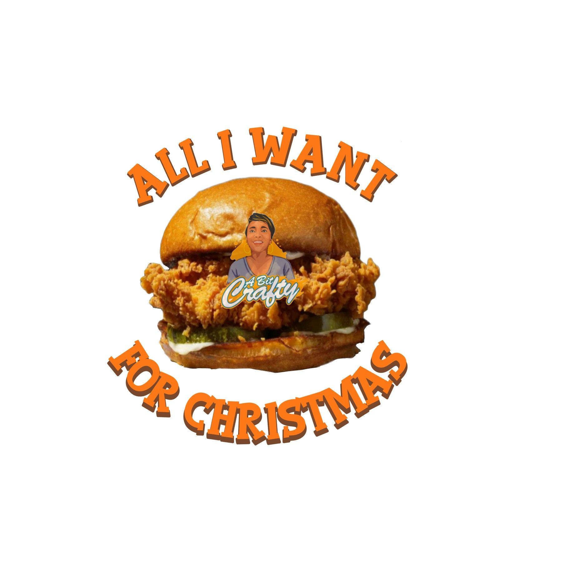 All I Want For Christmas Popeyes Chicken Sandwich Png Jpeg Sublimation Digital Download Popeyeschicken Ch Popeyes Chicken Funny Thanksgiving Things I Want
