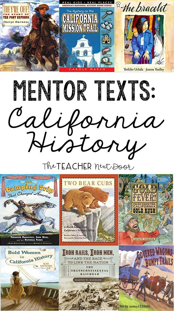Photo of Using Mentor Text to Teach California History