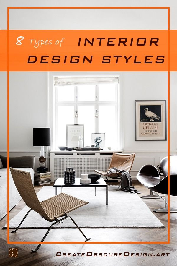 8 popular types of interior design styles and how to implement them in your home. Each type has some characteristics can define your home.  #minimalistinterior #interiordesign #interiordesigntips #homedecorideas #livingroom
