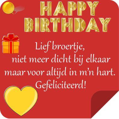 Lief Broertje Happy Birthday Verjaardagswensen Verjaardag