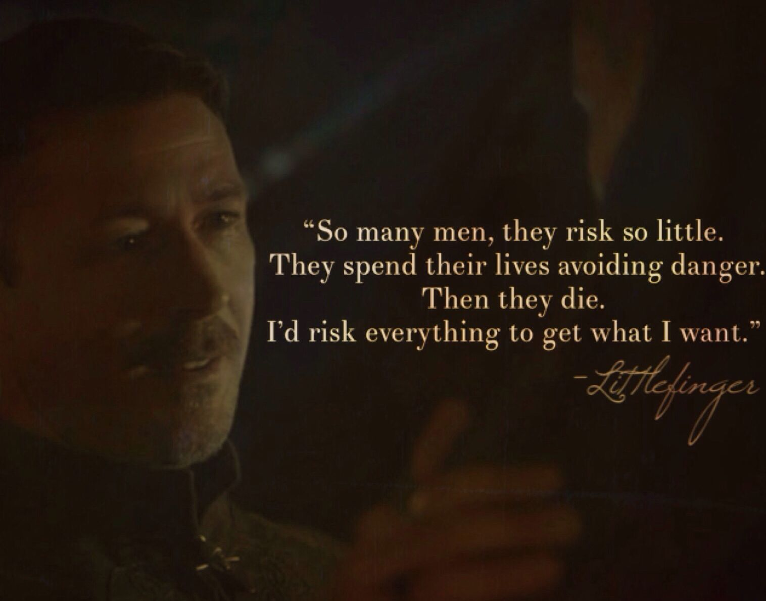 Image result for Little Finger want everything