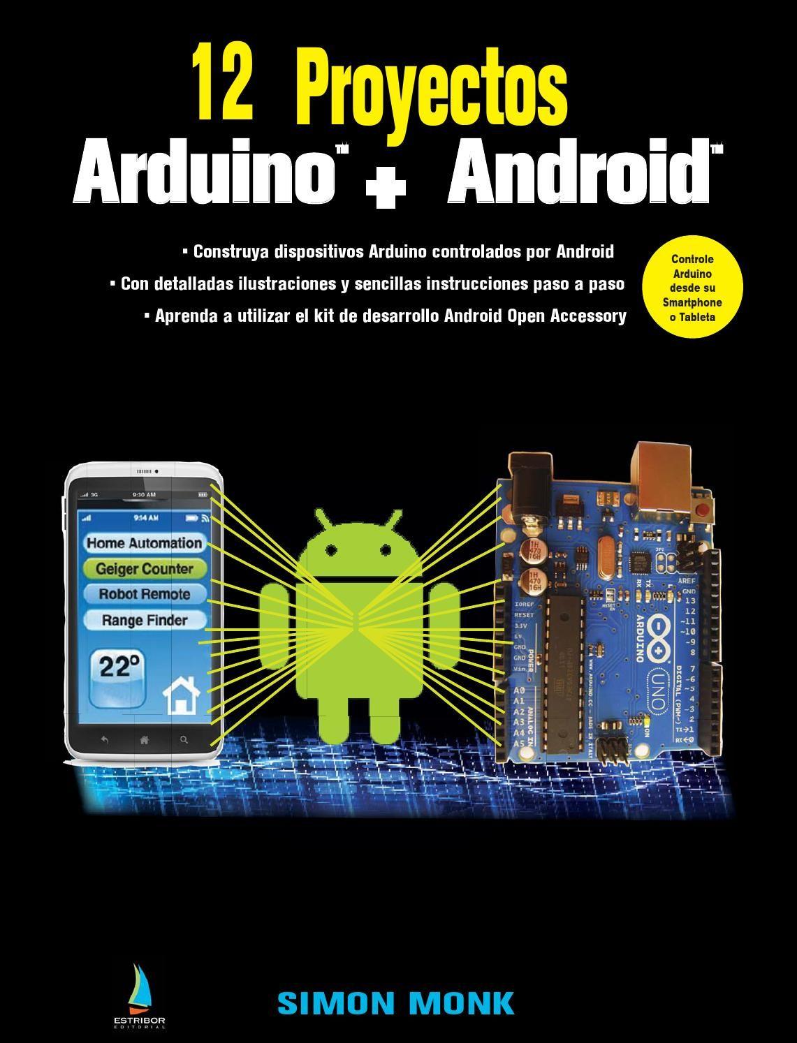 Resumen Libro 12 Proyectos Arduino Android Proyectos De Arduino