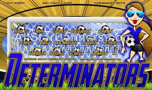 determinators soccer banner idea from allstarbanners com we do