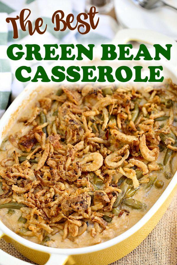 The Best Green Bean Casserole #greenbeancasserole