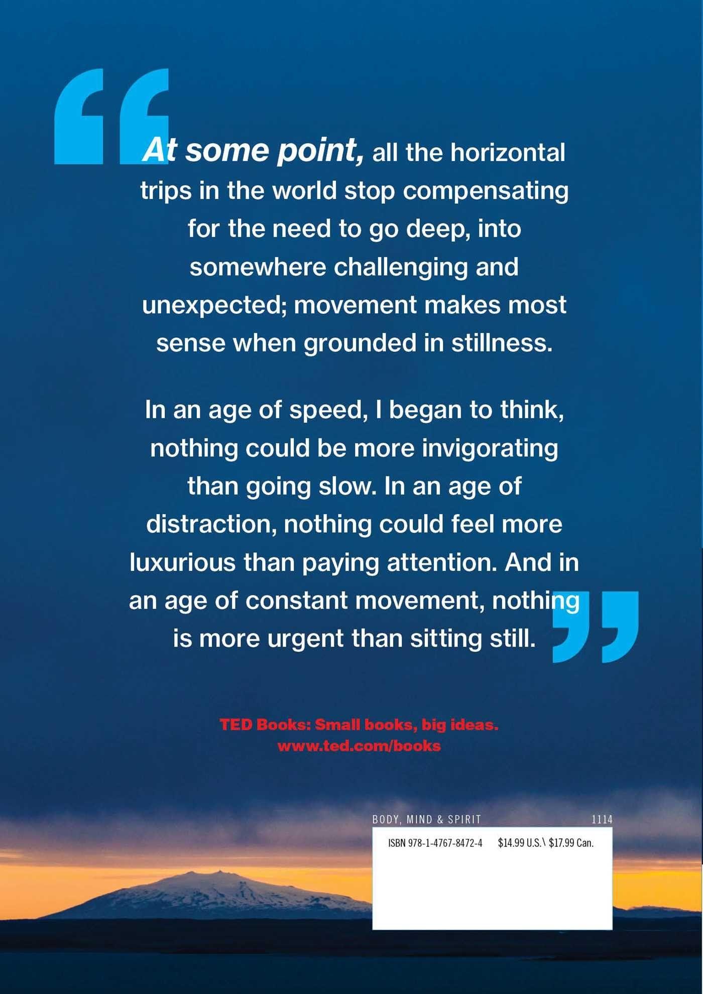 The Art of Stillness : Adventures In Going Nowhere ...