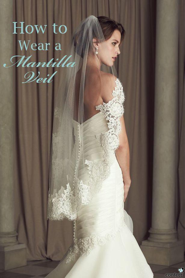 How To Wear A Mantilla Veil Short Wedding VeilsSpanish Lace DressLong