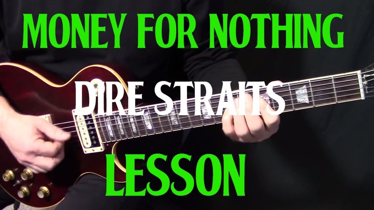 How To Play Money For Nothing Dire Straits