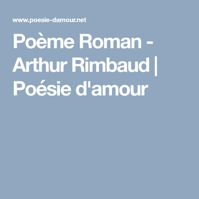 Poème Roman Arthur Rimbaud Poesie D Amour Roman Et