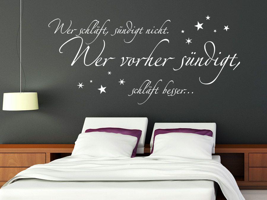 Wer schläft, sündigt besser vorher | Pinterest | Wandtattoo sprüche ...