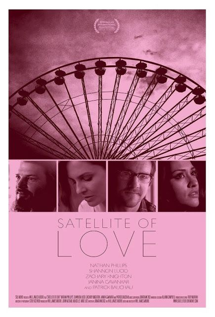 """NEW ART-HOUSE HIT! """"Satellite of Love"""" (2013)  """"Satellite of Love"""" (2013) By blending stunning locales with an honest illustration of passio..."""