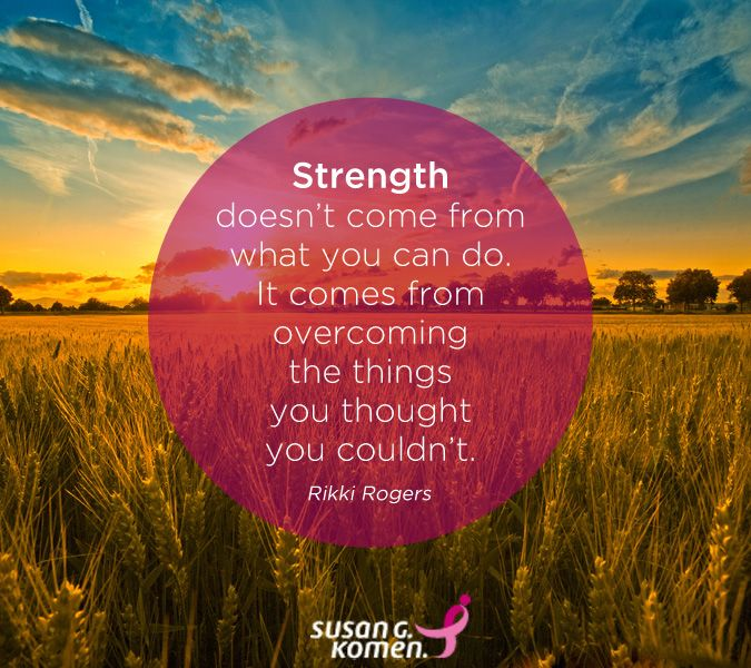 Strength. #SusanGKomen #BreastCancer #Inspirational