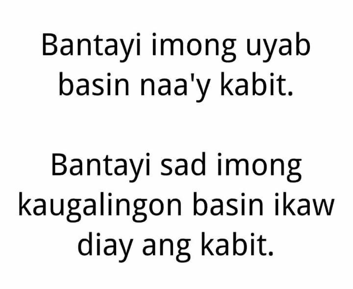 Bantayan Mo Ang Jowa Mo Baka May Kabit Bantayan Mo Rin Ang Sarili Mo Baka Ikaw Naman Pala Ang Kabit Lei Tagalog Quotes Bisaya Quotes Funny Qoutes