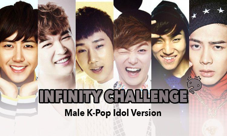 Infinity Challenge Male K Pop Idol Version Infinity Challenge Challenges Kpop Idol