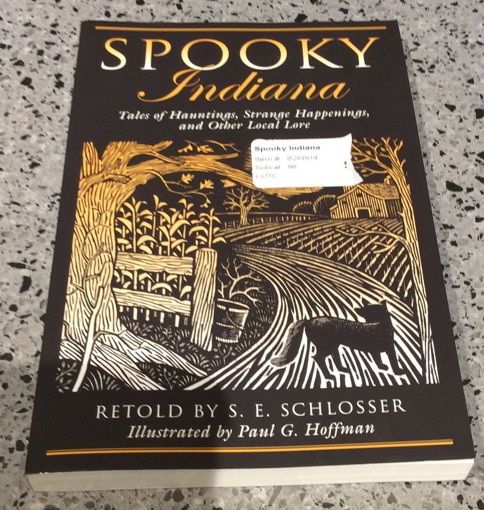 Spooky Indiana: Tales of Hauntings, Strange Happenings, and Other Local Lore 9780762764211 | eBay