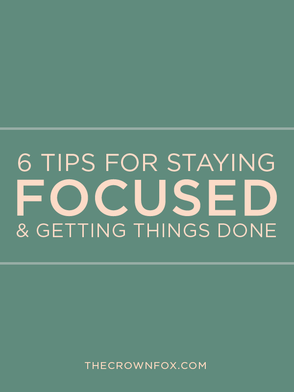 tips on how to stay focused in life