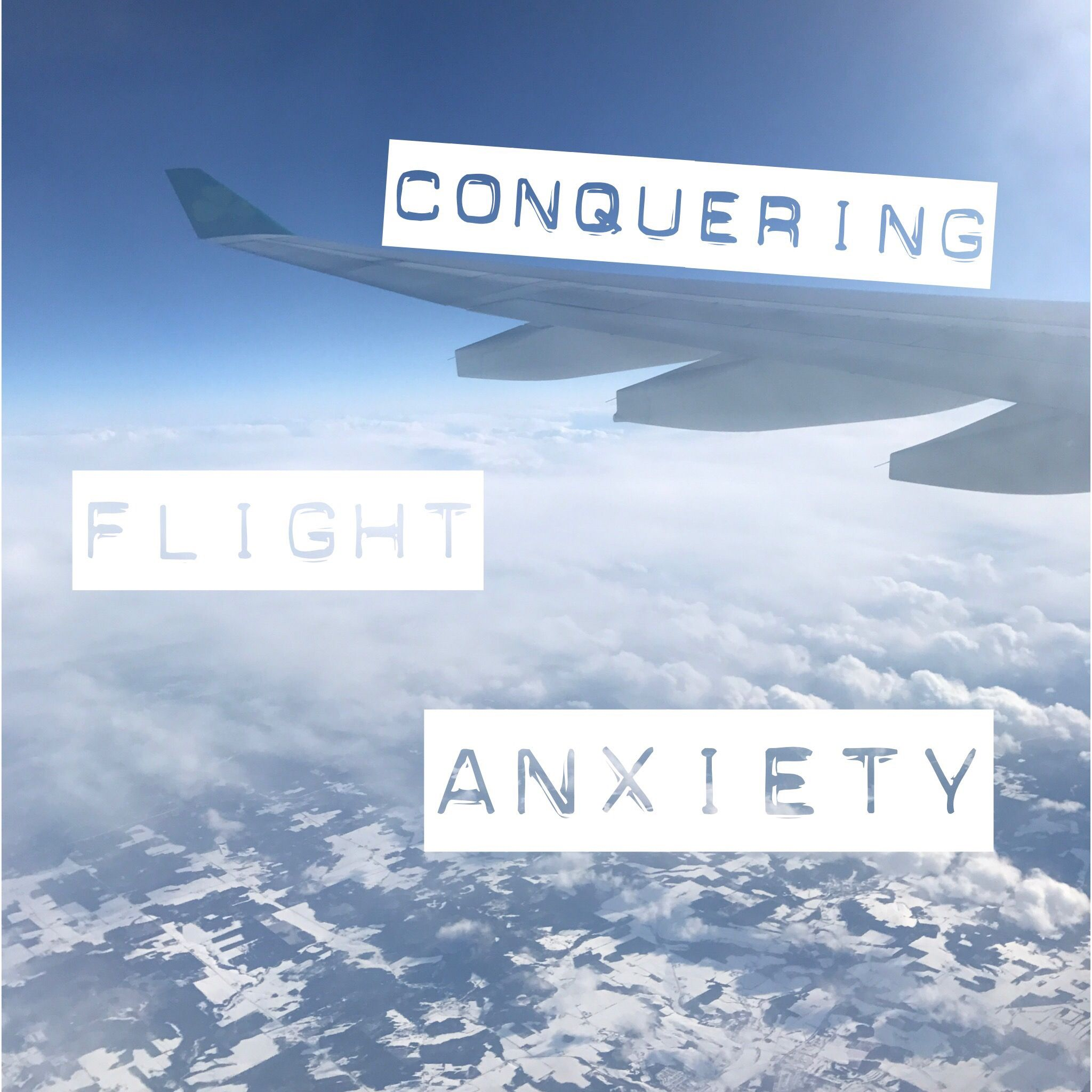 Conquering Flight Anxiety