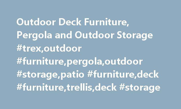 t rex deck with trellis outdoor deck furniture pergola and outdoor storage trexoutdoor
