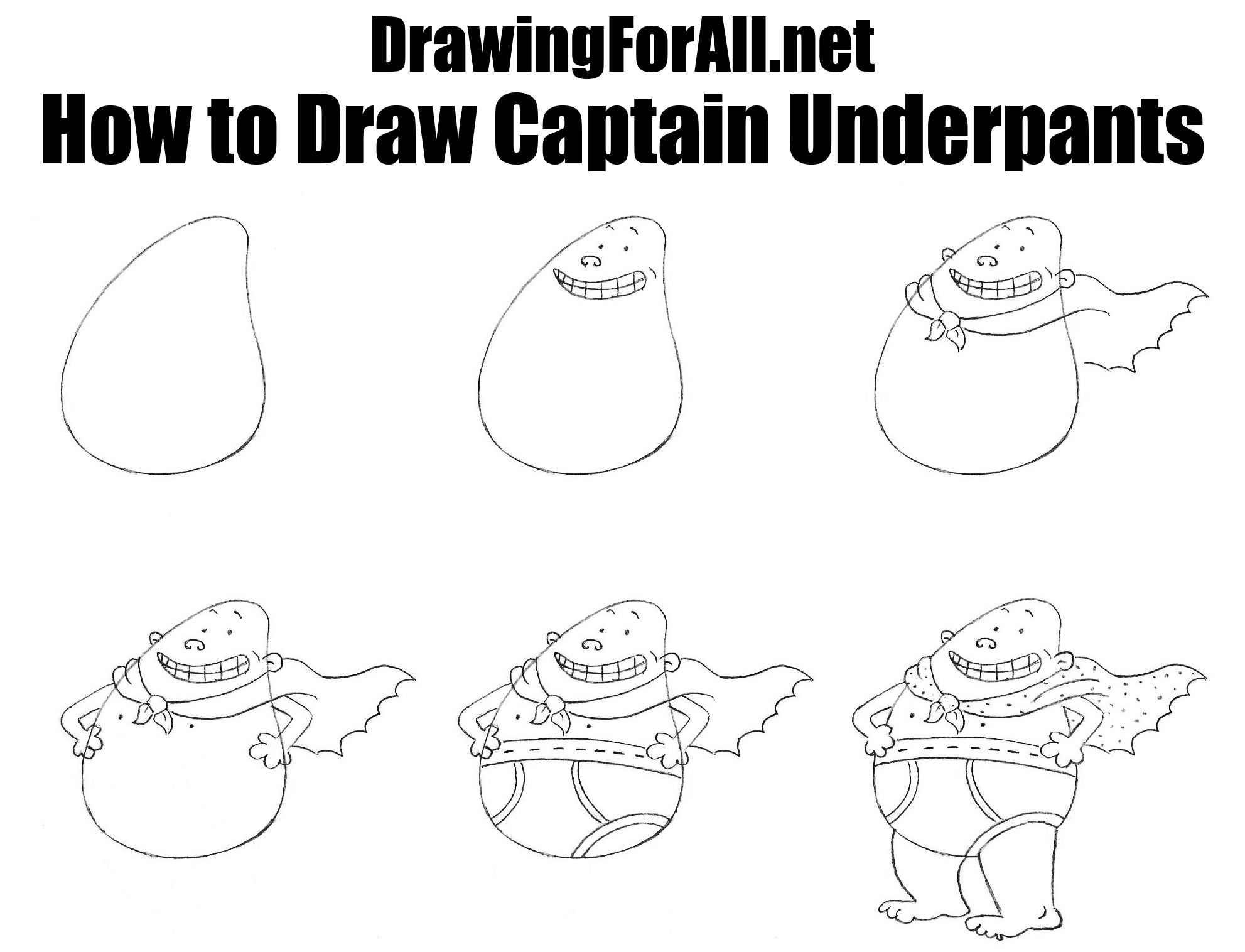 How To Draw Captain Underpants Captain Underpants Drawing Lessons Learn To Draw