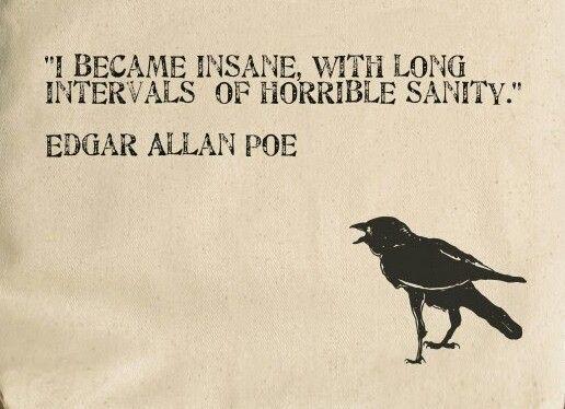 """Edgar Allan Poe Quotes I Became Insane"""" Quoteedgar Allan Poe  Edgar Allan Poe"""