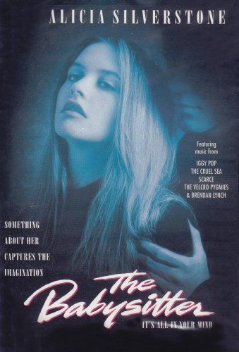 The Babysitter ~ Alicia Silverstone (1995) \u002790s Movie Must (re)See - the babysitter online free