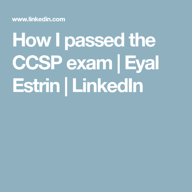 How I passed the CCSP exam | Eyal Estrin | LinkedIn | Cloud ...