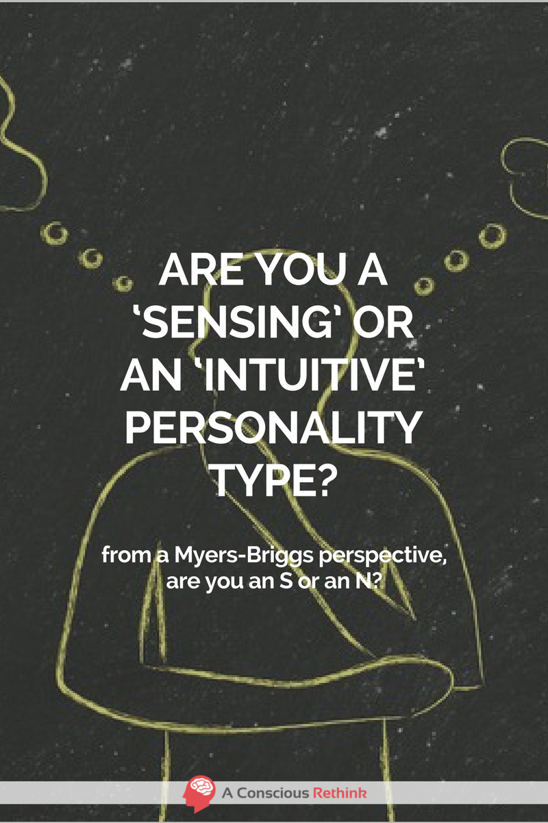 are you a sensing or an intuitive personality type intuitive