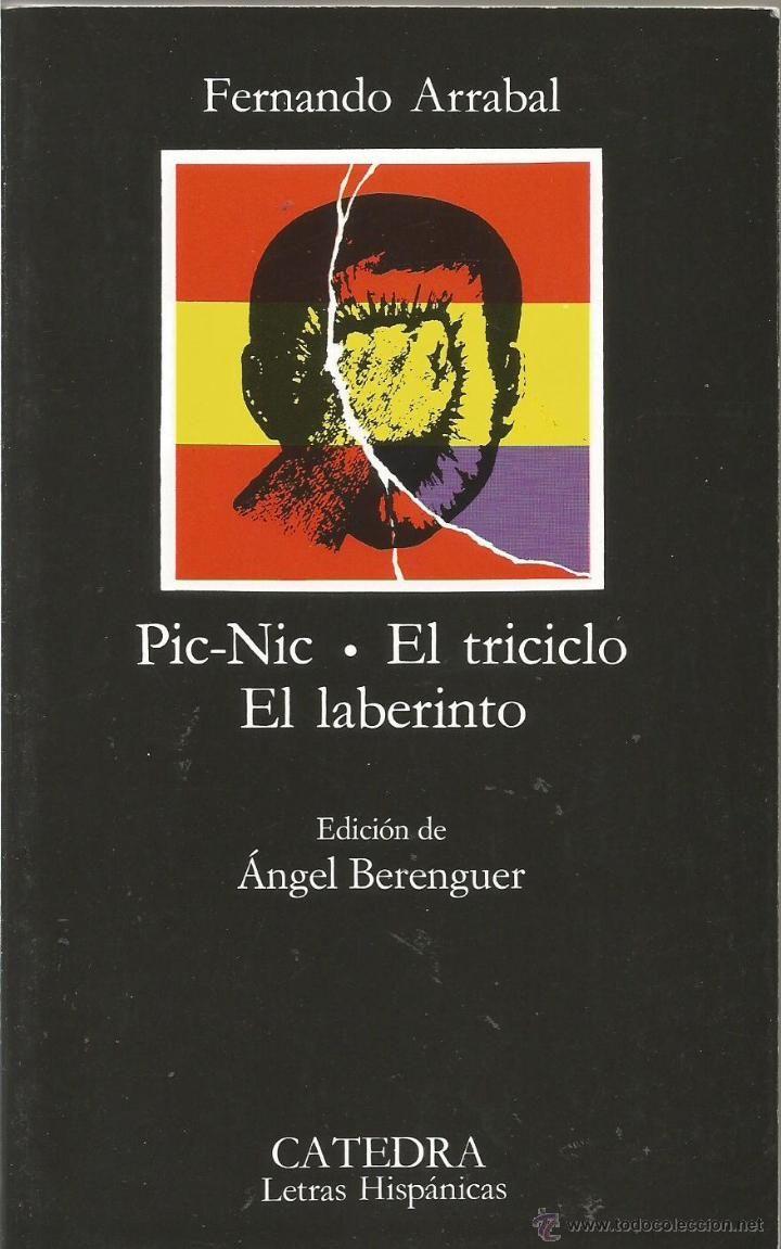 Picnic El Triciclo El Laberinto Fernando Arrabal Cátedra Picnic Libros Y Cafe Sentido Del Humor