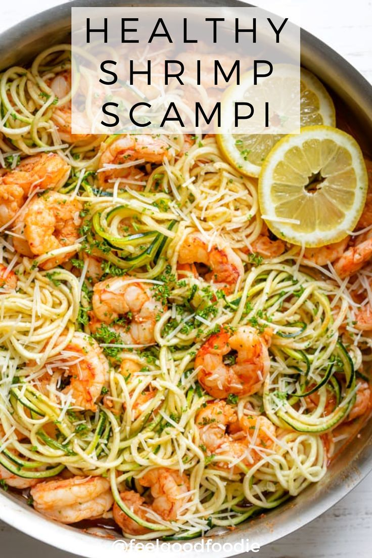 Healthy Shrimp Scampi | FeelGoodFoodie