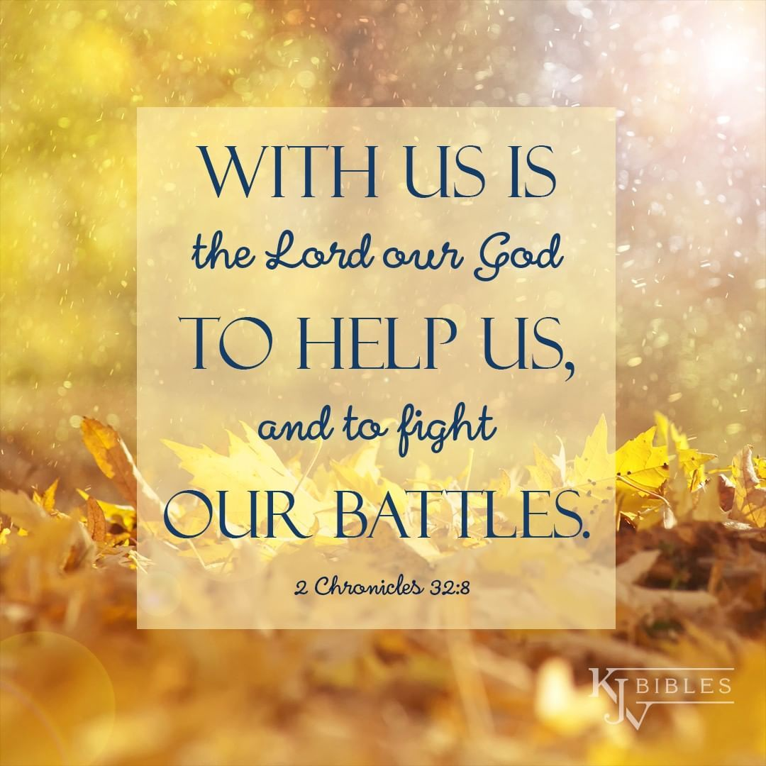With Us Is the Lord our God to Help Us - 2 Chronicles 32:8 KJV | Bible, Kjv, Bible truth