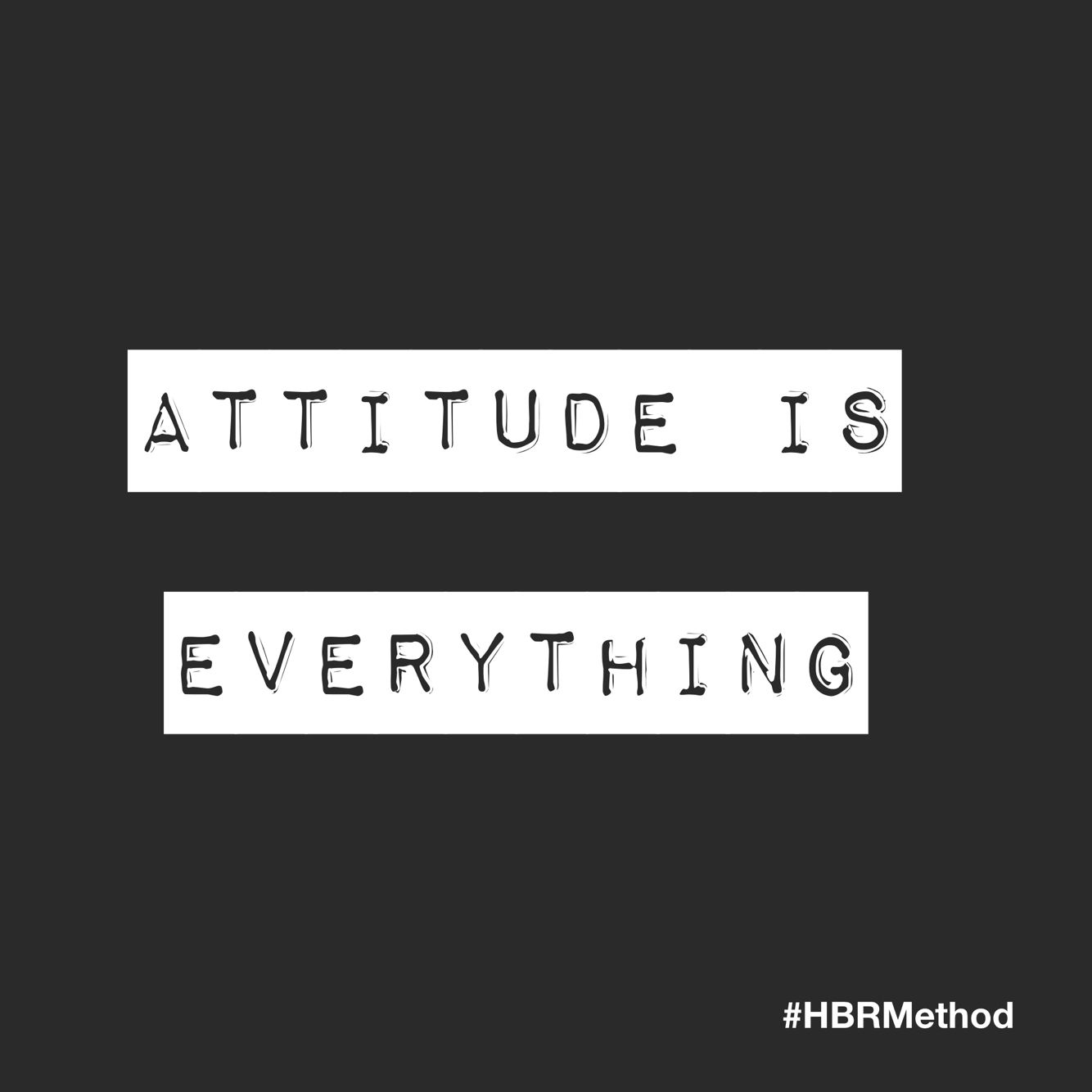 Quotes On Positive Attitude Attitude Is Everythingpositive Attitude Hbrmethod Quote