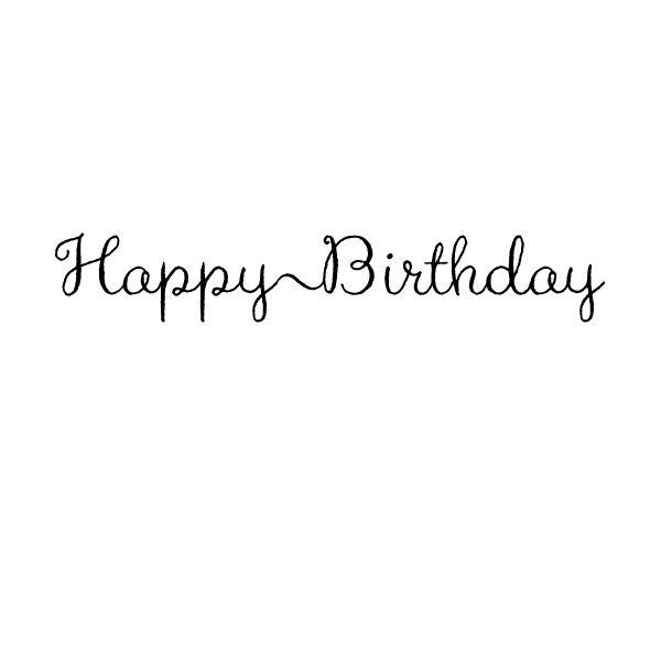 He178 Happy Birthday Script Stamp Happy Birthday Calligraphy Happy Birthday Font Happy Birthday Text