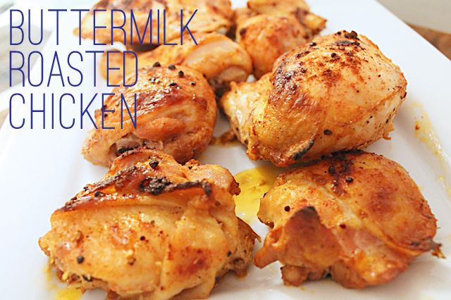 Inspired Kara Buttermilk Roasted Chicken Roast Chicken Recipes Chicken Recipes Dinner Dishes