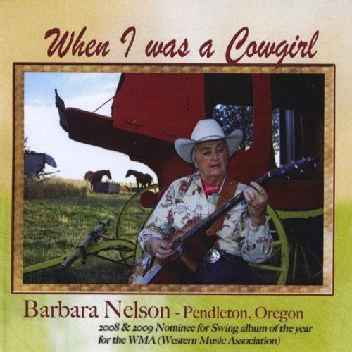 Barbara Nelson - When I Was A Cowgirl