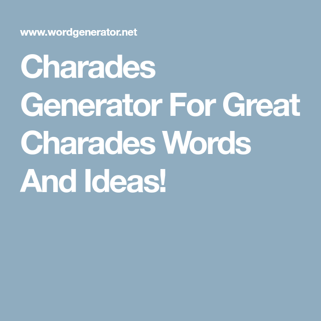 Wedding Charades Ideas: Charades Generator For Great Charades Words And Ideas