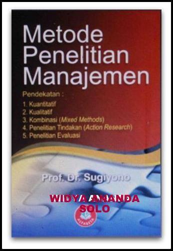 Jual Metode Penelitian Manajemen Baru Buku Manajemen Best Seller Online Harga Murah Books Personal Care Toothpaste