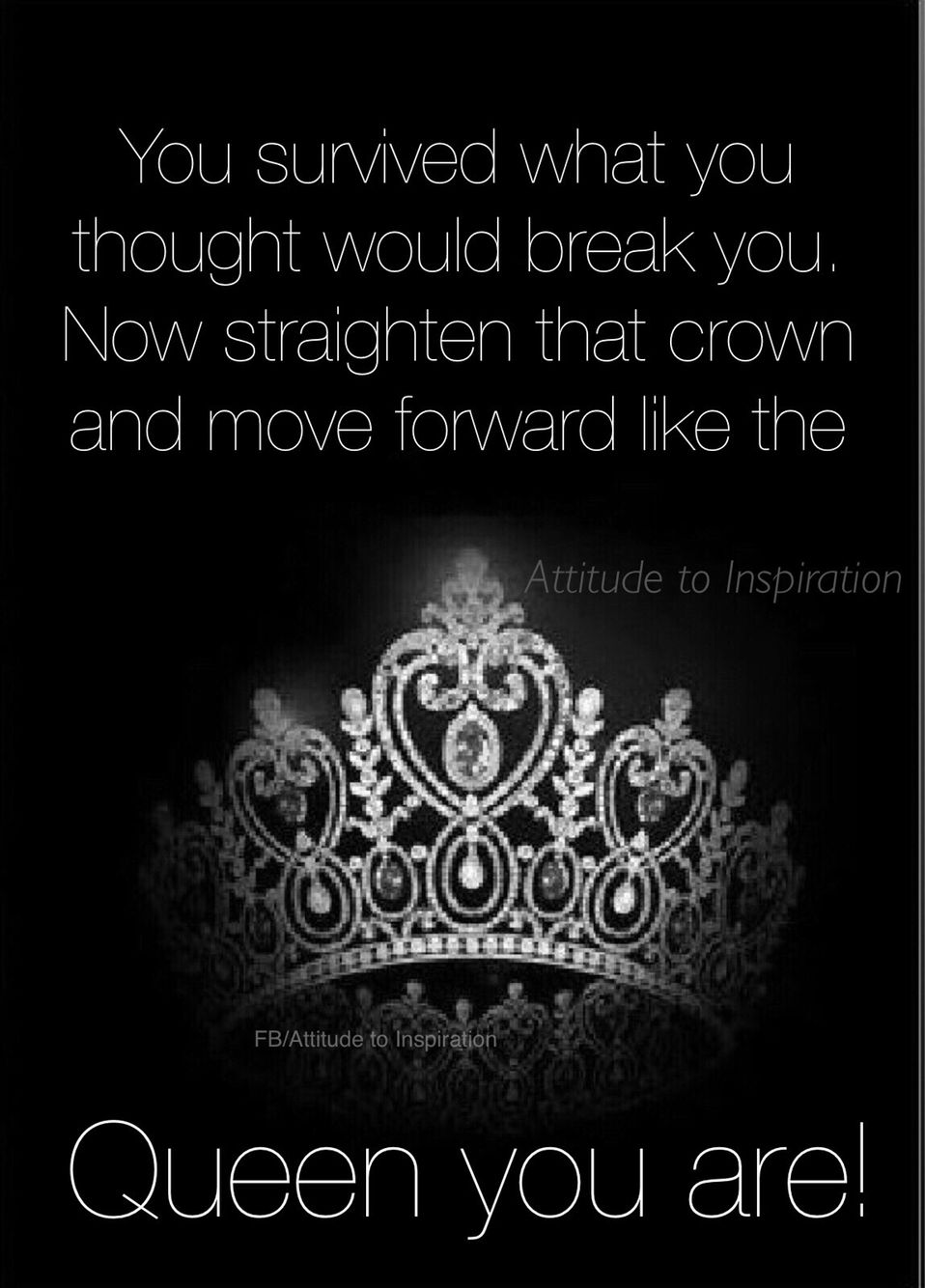 Guess what i survived  Positive attitude quotes, Crown quotes
