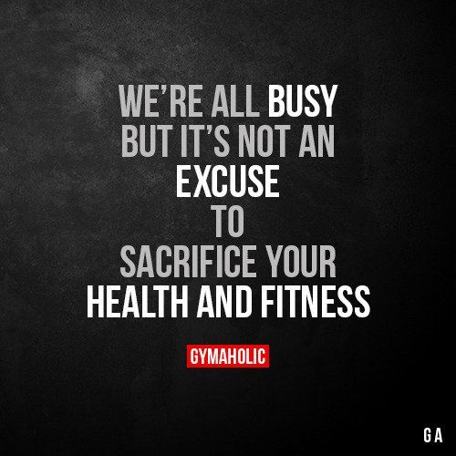 Pin By Shawn Thompson On Fitness Quotes: We're All Busy