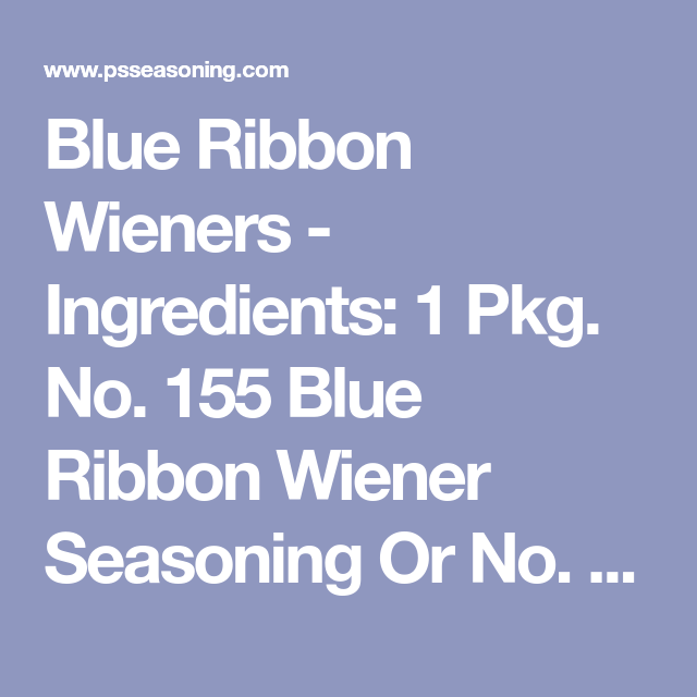 Blue Ribbon Wieners (With Images)