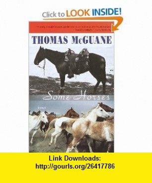 Essay Examples For High School Students Some Horses Essays  Thomas Mcguane  Isbn    Isbn    Tutorials  Pdf  Ebook  Torrent  Downloads   Thesis Example For Compare And Contrast Essay also Thesis Examples In Essays Some Horses Essays  Thomas Mcguane  Isbn  Simple Essays In English