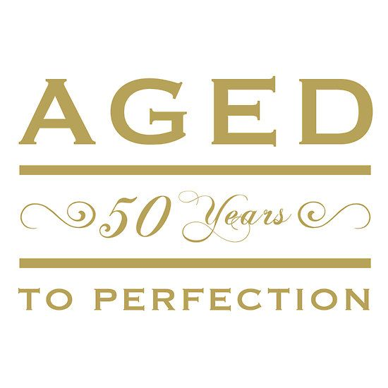 50th birthday Aged To Perfection