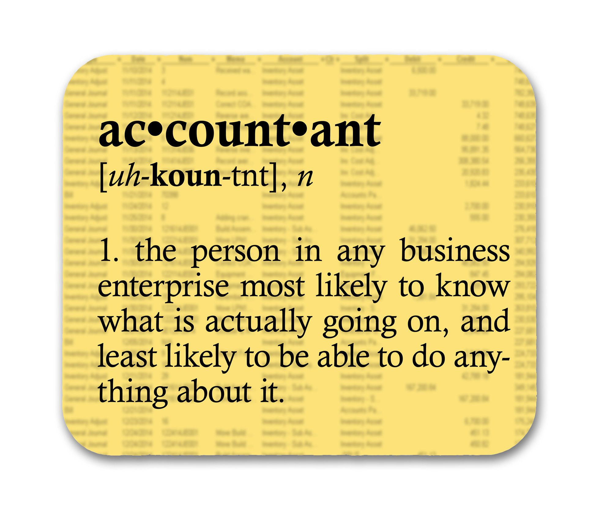 Accountant DefinitionFunny Quote Mouse Pad Accounting