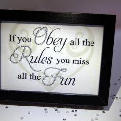 Obey The Rules Fun, Sparkle Word Art Pictures, Quotes, Sayings, Home Decor