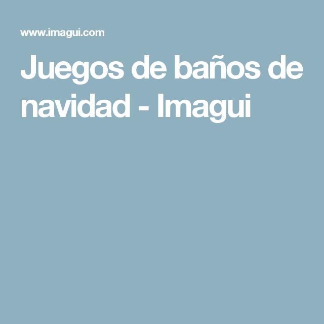 Juegos de baños de navidad - Imagui