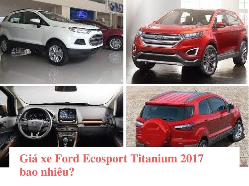 Gi xe ford ecosport titanium 2017 bao nhi u v i ng ph th ng xuy n m a ng p